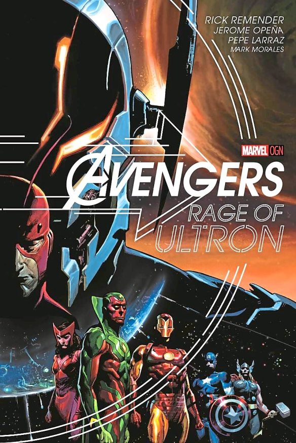 Avengers: Rage Of Ultron graphic novel cover
